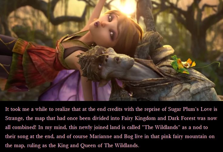 """strangemagiconfessions:  """"It took me a while to realize that at the end credits with the reprise of Sugar Plum's Love is Strange, the map that had once been divided into Fairy Kingdom and Dark Forest was now all combined! In my mind, this newly joined land is called 'The Wildlands' as a nod to their song at the end, and of course Marianne and Bog live in that pink fairy mountain on the map, ruling as the King and Queen of The Wildlands.""""- Submitted by anon"""