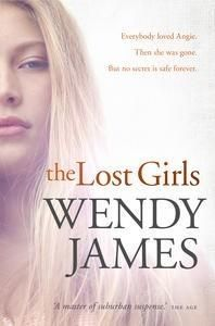 Book Review of The Lost Girls by Wendy James at AustCrimeFiction