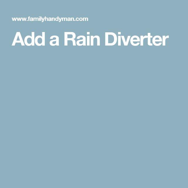 Add a Rain Diverter