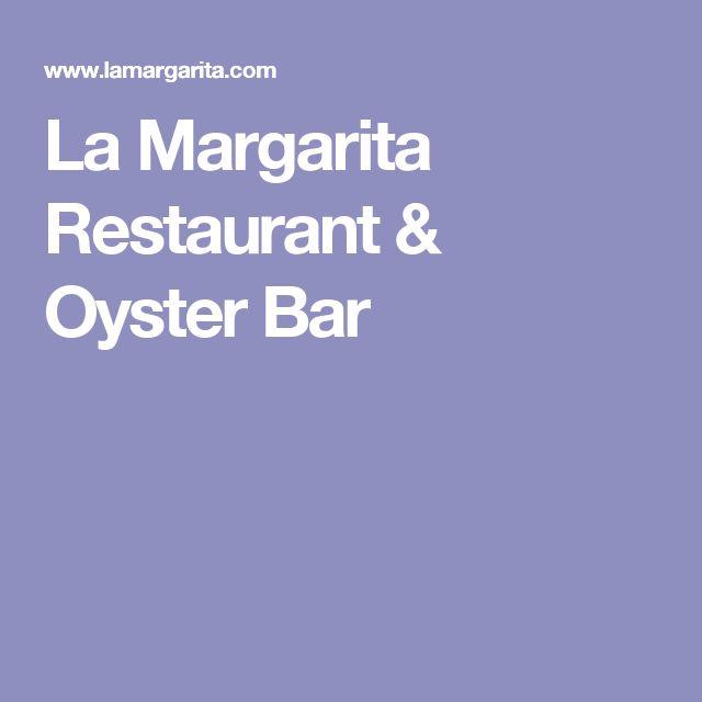 La Margarita Restaurant & Oyster Bar