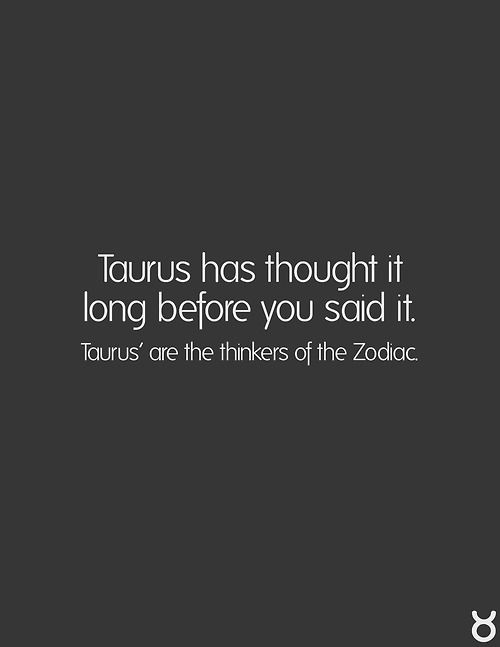 #taurus - the overthinkers of the zodiac~*
