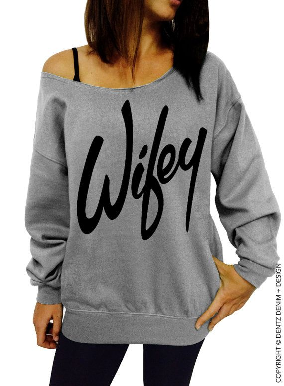 Wifey - Gray Slouchy Oversized Sweatshirt for Bride   (This listing is for the *GRAY WITH BLACK* sweatshirt only! Each color has its own listing!)