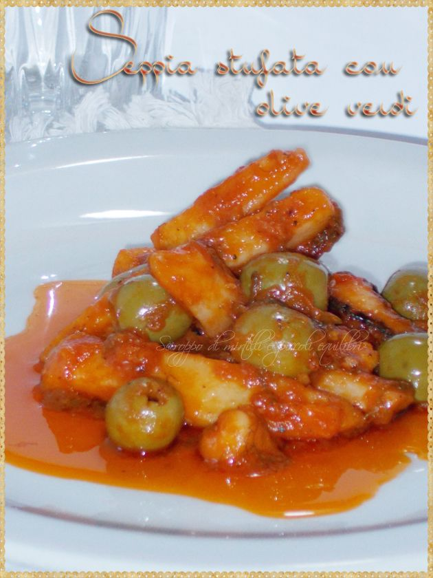 Seppia stufata con olive verdi (Cuttlefish stew with green olives)