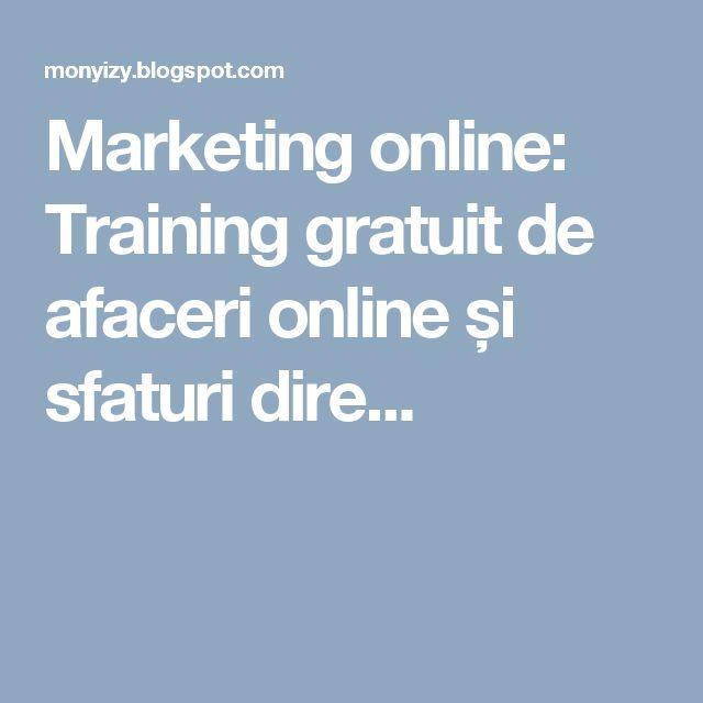 Marketing online: Training gratuit de afaceri online și sfaturi dire...