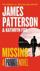 Missing - A Private Novel ebook by James Patterson #KoboOpenUp #ReadMore #Thriller #JamesPatterson #Private #Missing #ebook