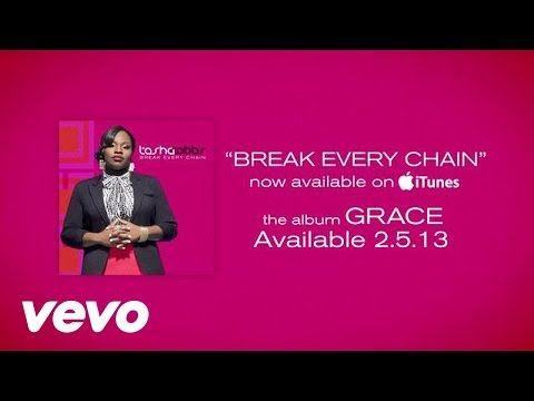 PEOPLE SLAVERY IS OVER RISE UP AND BREAK CHAIN, Tasha Cobbs - Break Every Chain (Lyrics) - YouTube
