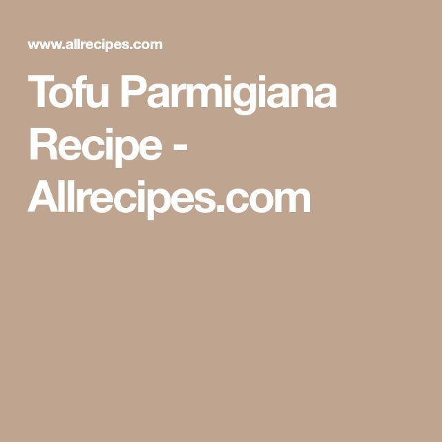 Tofu Parmigiana Recipe - Allrecipes.com