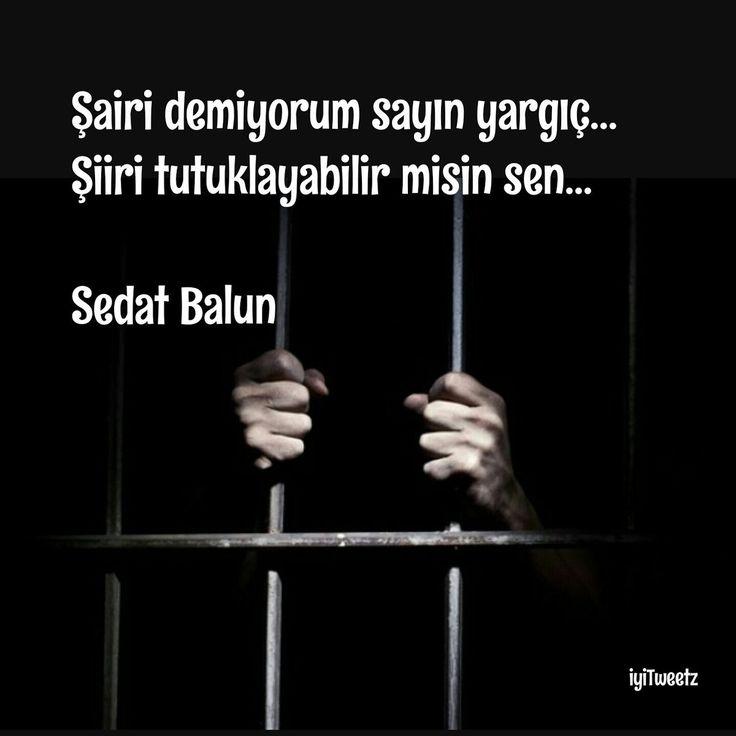 Şairi demiyorum sayın yargıç... Şiiri tutuklayabilir misin sen... - Sedat Balun #sözler #anlamlısözler #güzelsözler #manalısözler #özlüsözler #alıntı #alıntılar #alıntıdır #alıntısözler #şiir #edebiyat