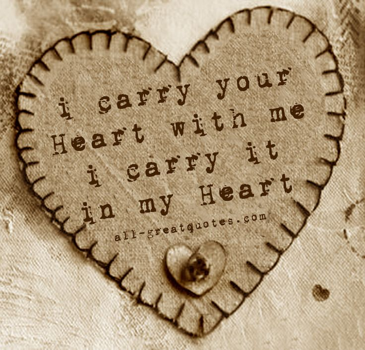 I carry your Heart with me. I carry it in my Heart #remembrance #inlovingmemory #memorial #loss #grief