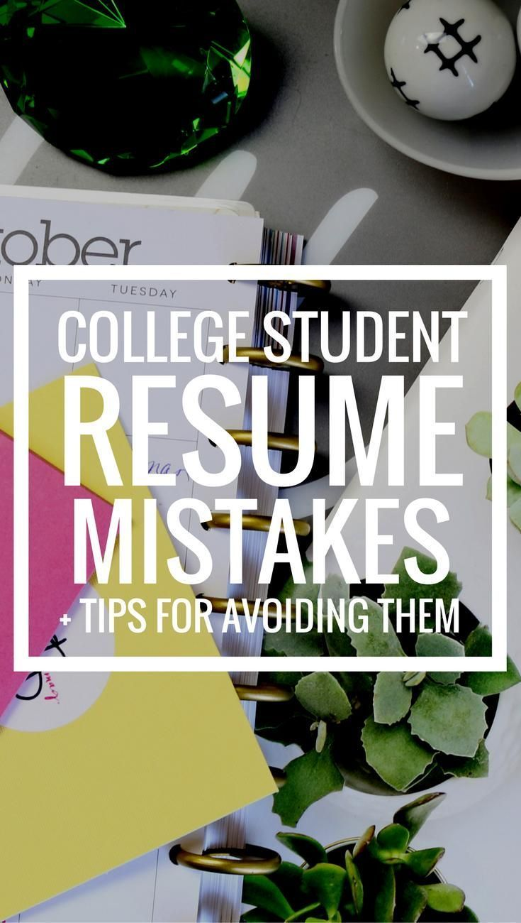 College Student Resume Mistakes - Tips for Avoiding Them | Resume Tips