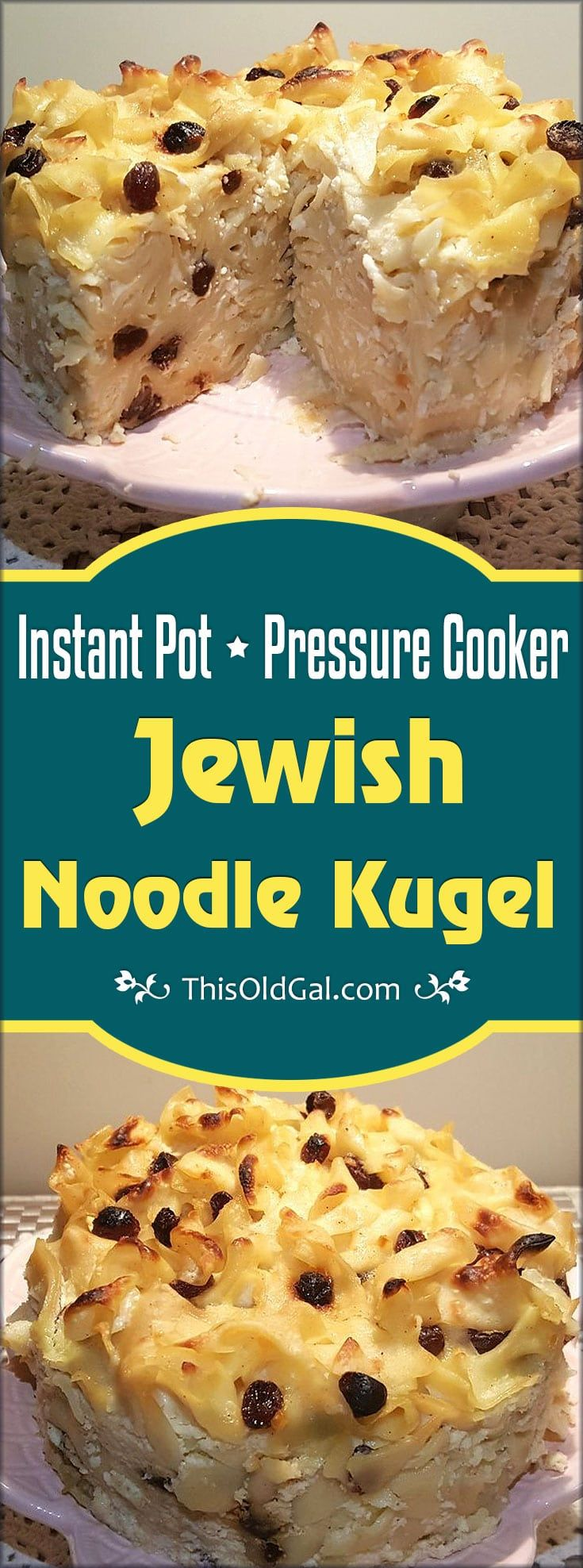 Pressure Cooker Jewish Noodle Kugel also known as Noodle Pudding, is a favorite Holiday, Shabbot, Chanukkah, Brisket side dish. It also makes a great dessert. via @thisoldgalcooks