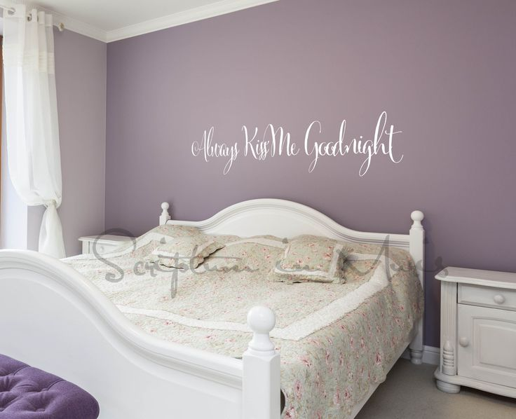 Purple Paint Colors · Always Kiss Me Goodnight Bedroom Vinyl Wall Decal
