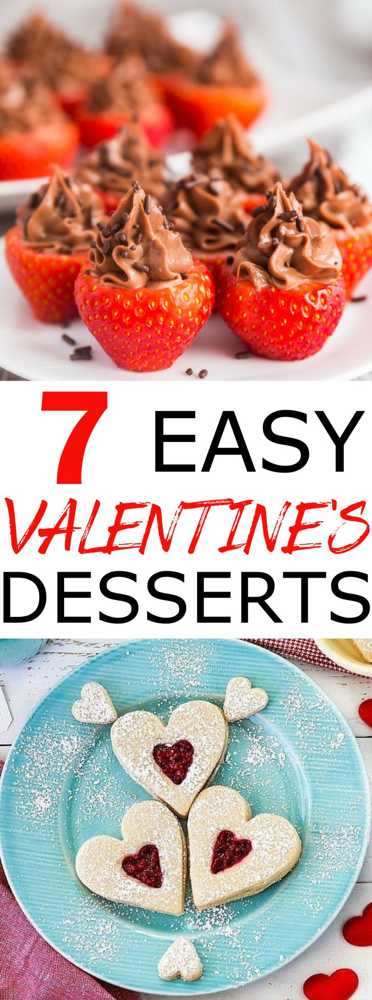 Need some last minute Valentine's day desserts inspirations? Here are 7 easy romantic desserts for two that will save your 2018 Valentine's day #valentinesday #valentines #dessert #dessertrecipes #romanticdessertfortwo