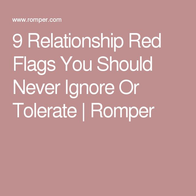 9 Relationship Red Flags You Should Never Ignore Or Tolerate | Romper