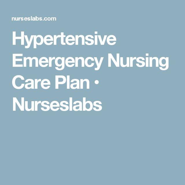 Hypertensive Emergency Nursing Care Plan • Nurseslabs