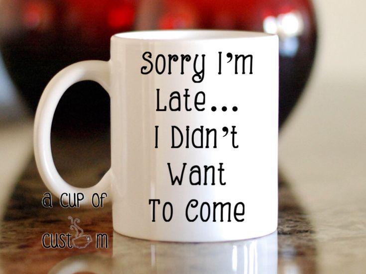 25+ unique Coffee mug quotes ideas on Pinterest