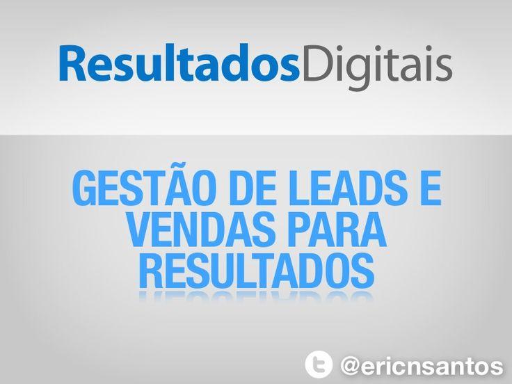 Eric Santos - Gestão de Leads e Vendas para Resultados (Fivecon 2013)