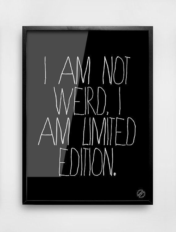 I Am Not Weird, I Am Limited Edition Poster // Minimalist Typography Definitely something Special Print // Black And White Typography on Etsy, $26.00
