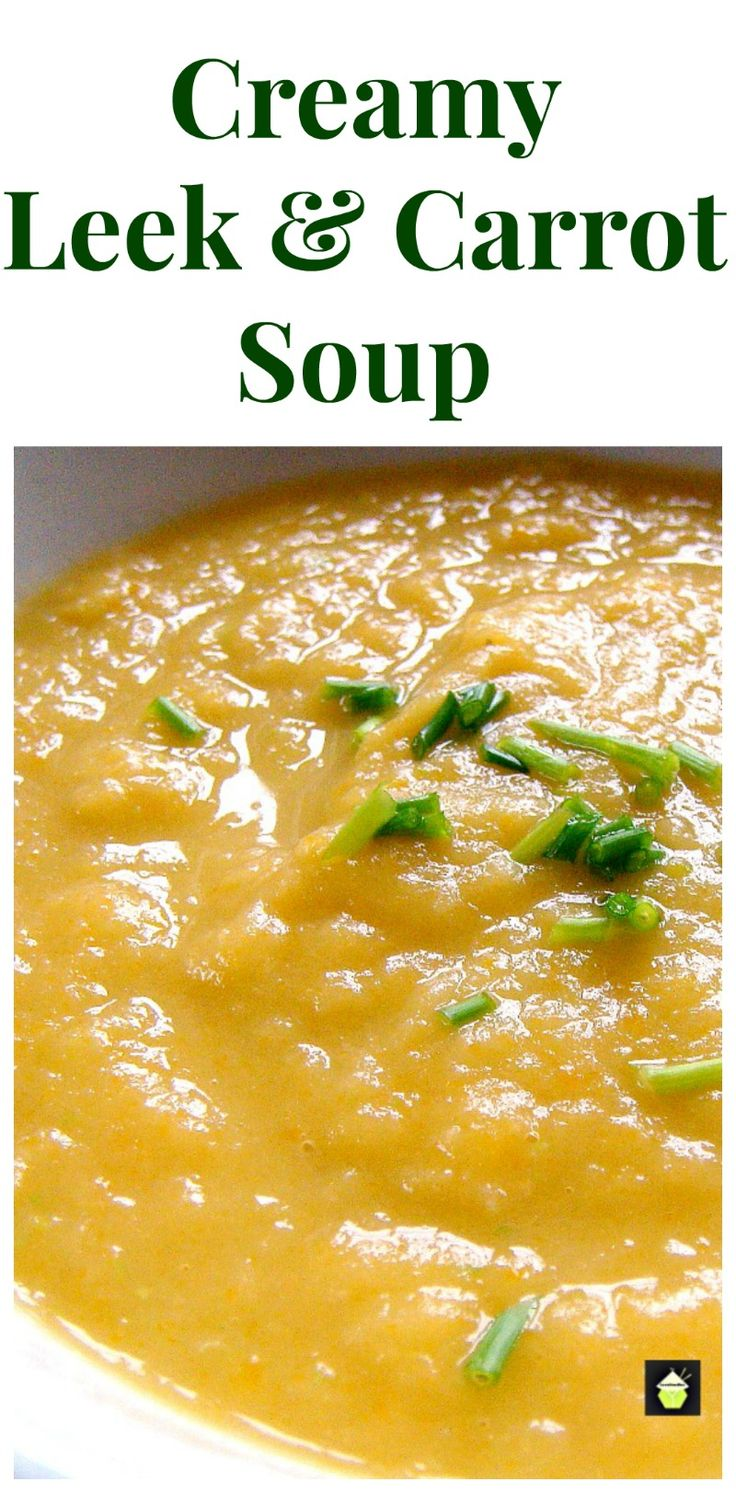 Creamy Leek and Carrot Soup. A great tasting soup using fresh ...