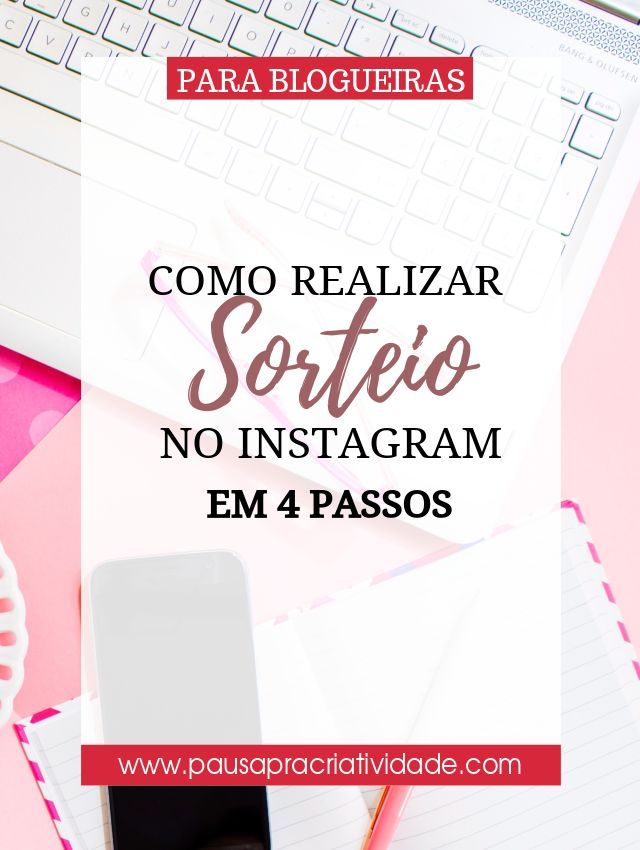 Como Realizar Um Sorteio Pelo Instagram Em 4 Passos Com Imagens