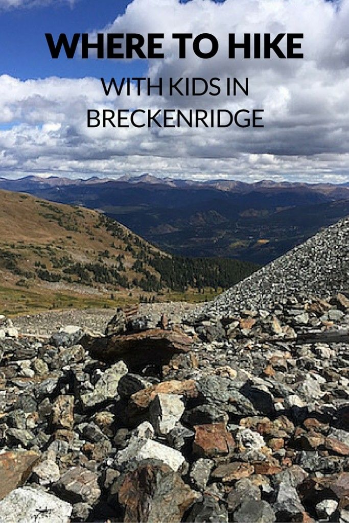 Where to hike in Breckenridge with kids - Pitstops for Kids