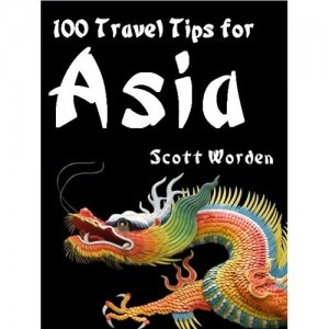 "One Day FREE Promotion- ""100 Travel Tips For Asia"" is TODAY from 5pm!"