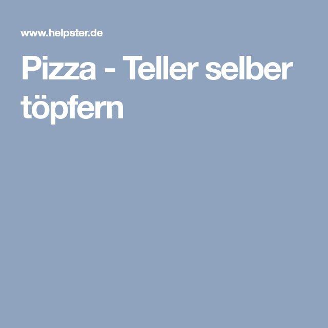 Pizza - Teller selber töpfern
