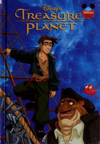 Disney's Treasure Planet by Kiki Thorpe