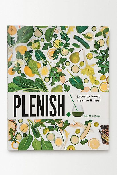Anthropologie EU Plenish : Juices to boost, cleanse & heal