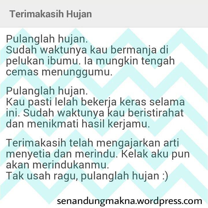 Terimakasih Hujan #quotes #puisi #Indonesia