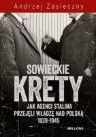SOWIECKIE KRETY WYWIAD ZSRR W POLSKIM PAŃSTWIE PODZIEMNYM