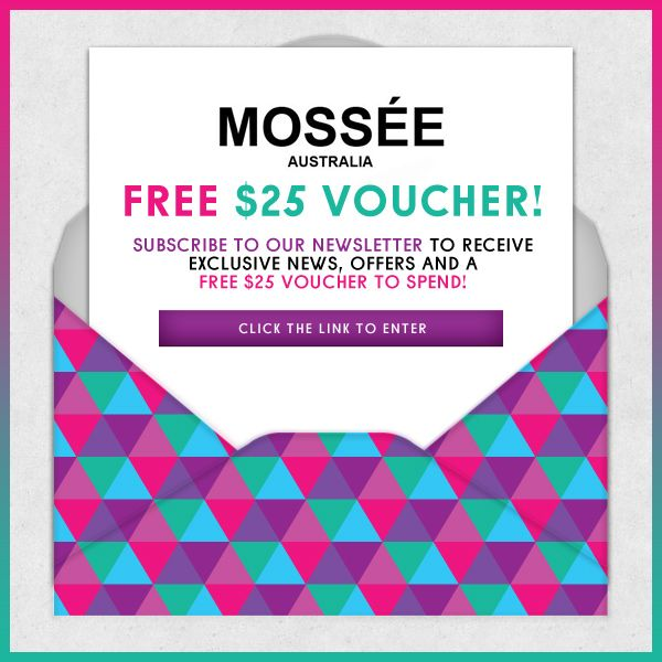 Fancy a free $25 voucher to spend with Mossée? Simply subscribe to our newsletter: http://www.mossee.com/subscribe.html #Mosséevoucher #fashion