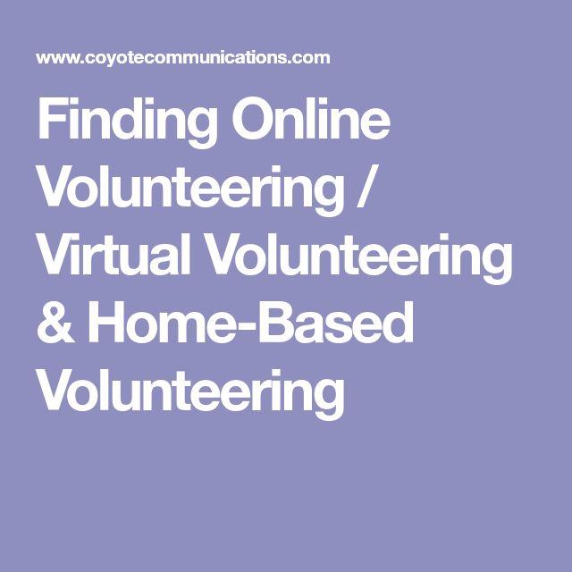Finding Online Volunteering / Virtual Volunteering & Home-Based Volunteering