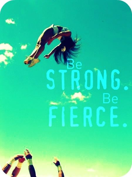 This is for cheer people but I still like the quote :)