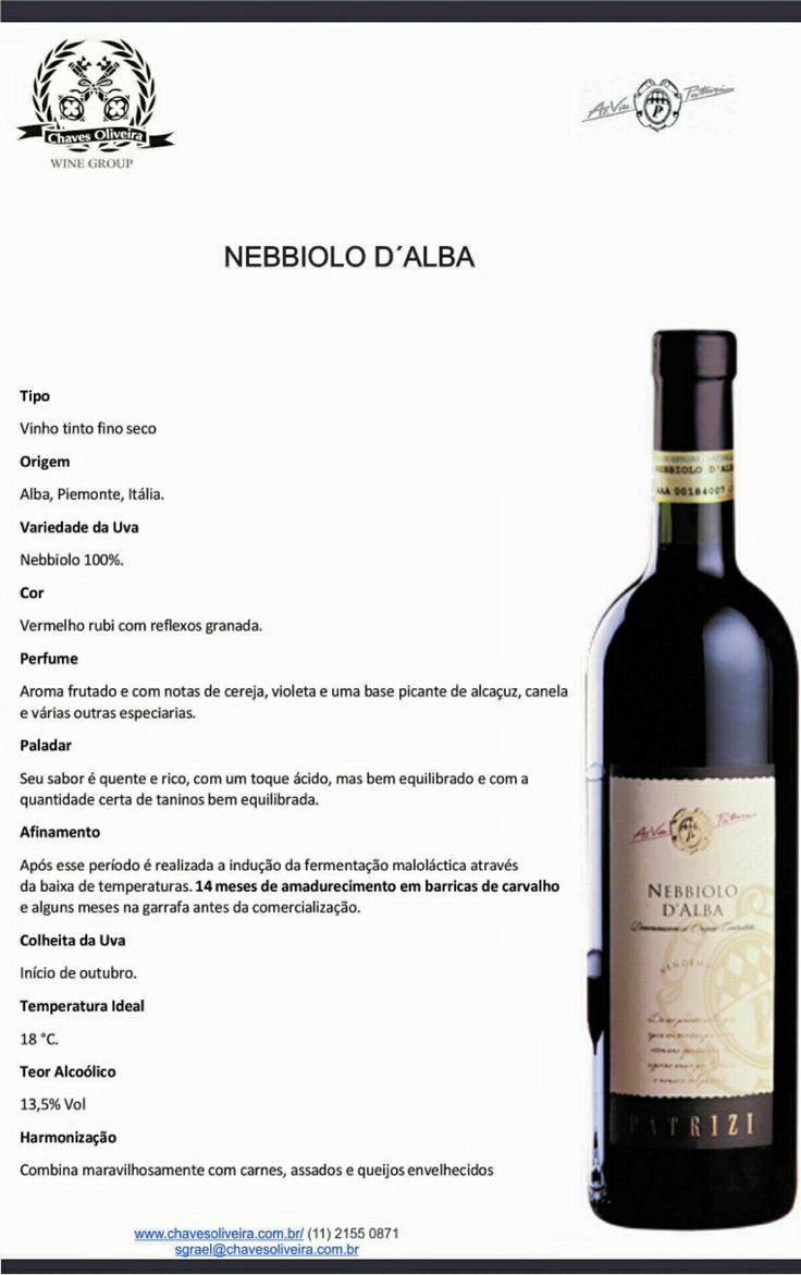 Nebbiolo D'Alba  www.chavesoliveira.com.br / ( 11 ) 2155 0871 — sgrael