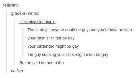 """""""No homo"""" is not legally binding. 