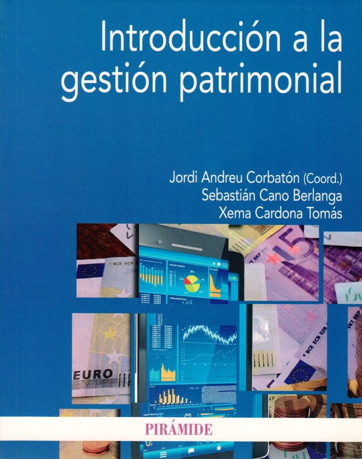 Introducción a la gestión patrimonial / Cano Berlanga, Sebastián