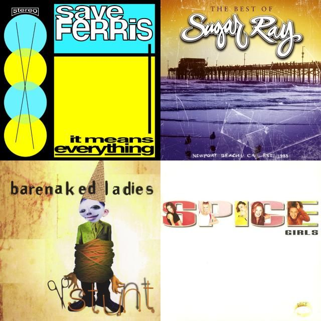 A playlist featuring Sugar Ray, Barenaked Ladies, Save Ferris, and others