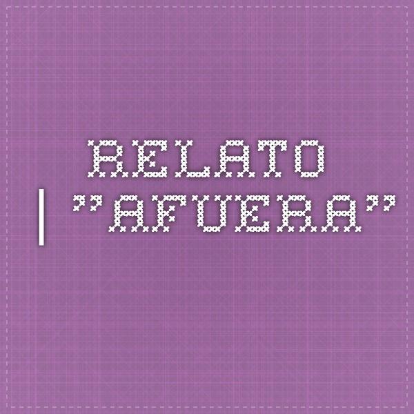 """Relato │""""Afuera""""."""