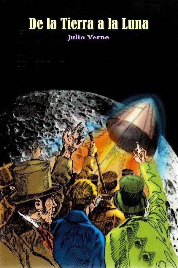 De La Tierra A La Luna Descargar Libros En Pdf Leer Libros Online Libro Online