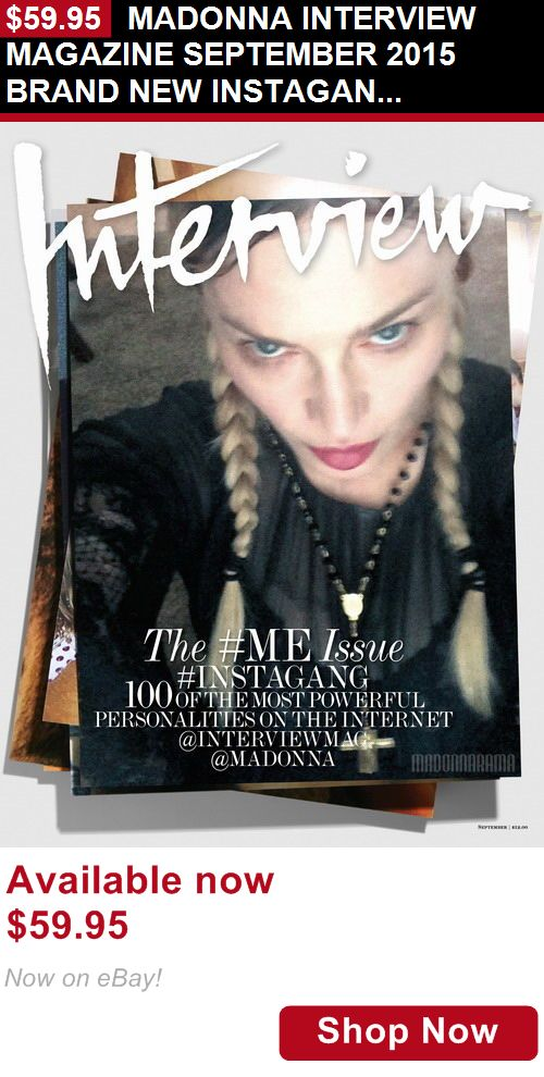 Magazine Back Issues: Madonna Interview Magazine September 2015 Brand New Instagang Selfie Issue BUY IT NOW ONLY: $59.95