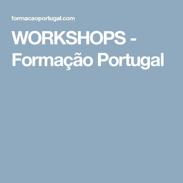 WORKSHOPS - Formação Portugal