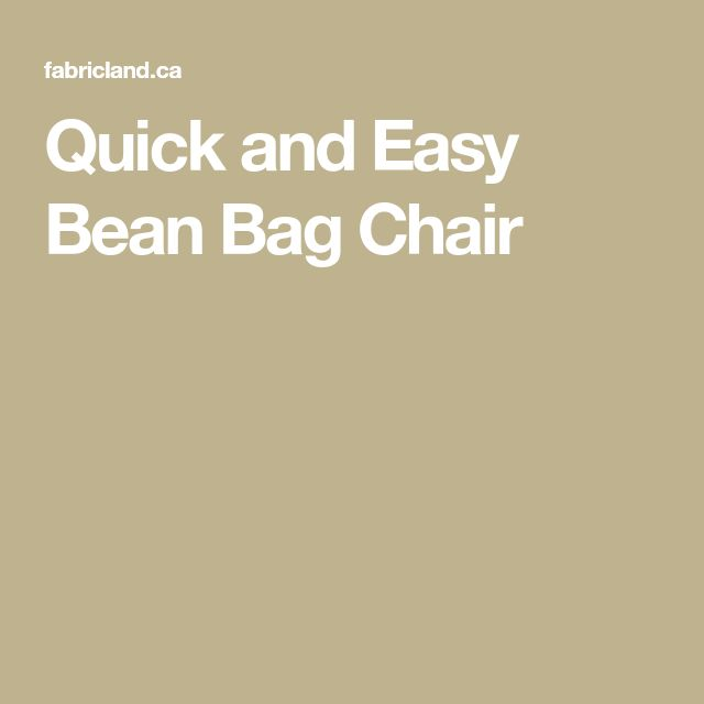 Quick and Easy Bean Bag Chair