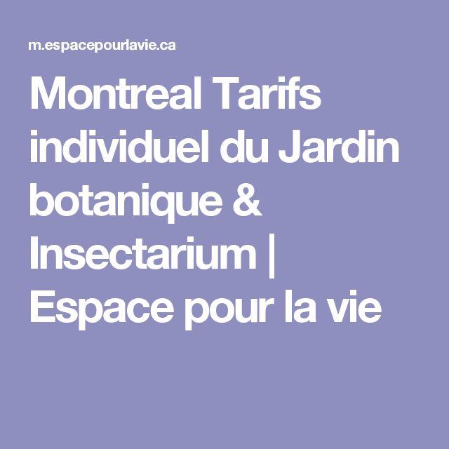 Montreal Tarifs individuel du Jardin botanique & Insectarium | Espace pour la vie