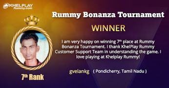 KhelPlay Rummy - Google+   Congratulations!  To gevlankg from #TamilNadu‬  on winning Rummy Bonanza Tournament @ khelplayrummy.com !  Play Big Win Big ! #KhelPlayRummy‬   #Winner‬   #PlayRummy‬