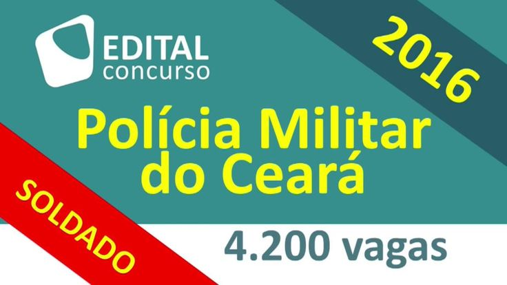 Concurso Polícia Militar do Ceará - PM CE 2016 - Edital