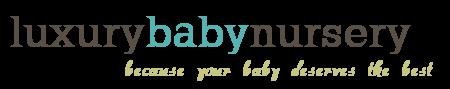 Luxury Baby - Nursery Ideas