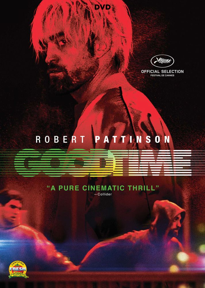 Good Time Dvd 2017 Best Buy Blu Ray Robert Pattinson Chase Movie