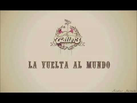 La vuelta al mundo - Calle 13 ( Letra )