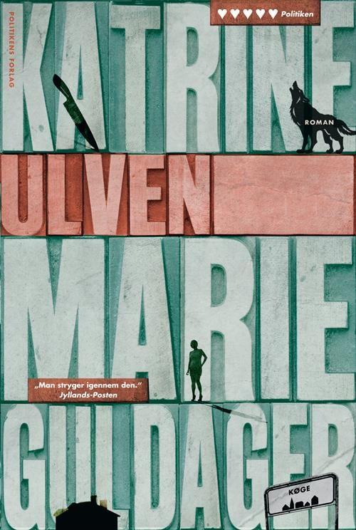 Ulven af Katrine Marie Guldager (Bog) - køb hos SAXO.com